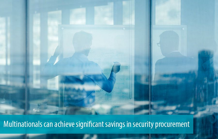 Multinationals can achieve significant savings in security procurement