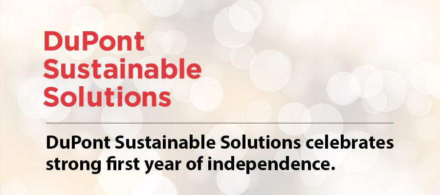 DuPont Sustainable Solutions celebrates  strong first year of independence.
