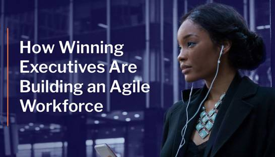 Consulting matchmaker presents five steps towards building an agile workforce