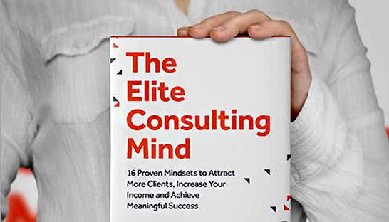 Right mindset can help consultants attract clients and achieve success
