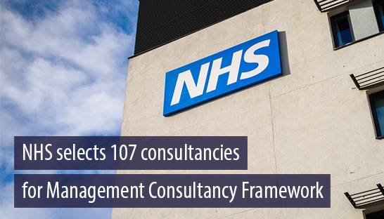 NHS selects 107 consultancies for Management Consultancy Framework