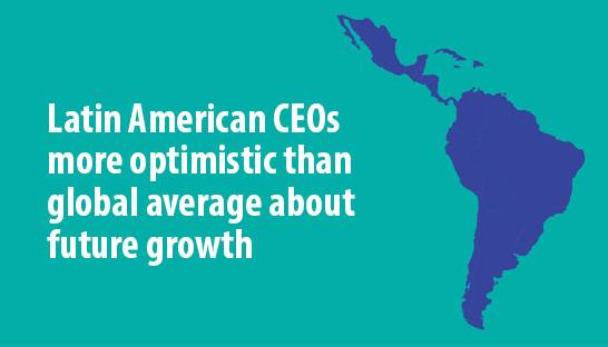 Latin American CEOs more optimistic than global average about future growth