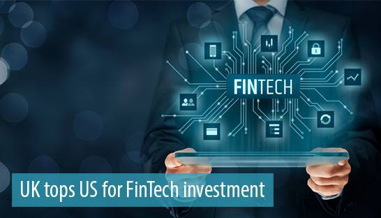 UK tops US for FinTech investment, KPMG study shows