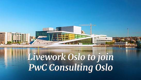 PwC Norway integrates Olso office of Livework into consulting division