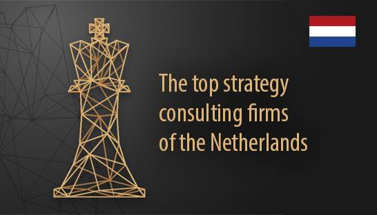 The top strategy consulting firms of the Netherlands