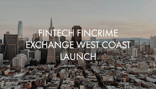 US FinTech FinCrime Exchange expands to West Coast