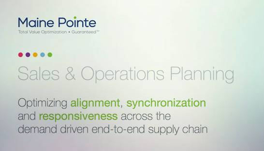 Maine Pointe: Sales & operations planning at the core of successful firms