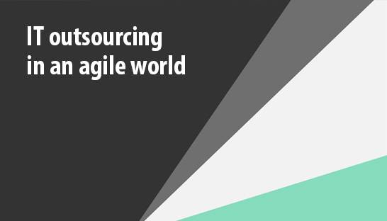 Three success factors for IT outsourcing in an agile world
