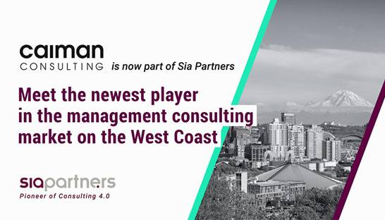 Sia Partners accelerates in US with Caiman Consulting deal