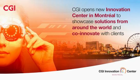 CGI opens innovation centre in Montreal