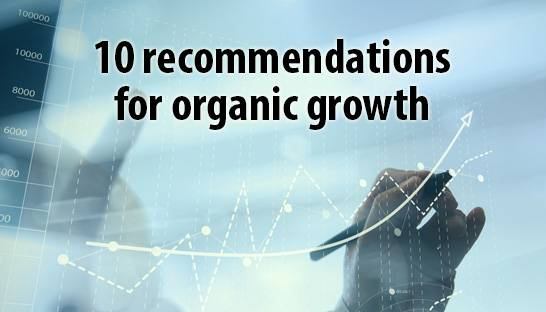 10 recommendations for an organic growth strategy