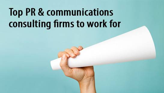 Five top PR & communications consulting firms to work for