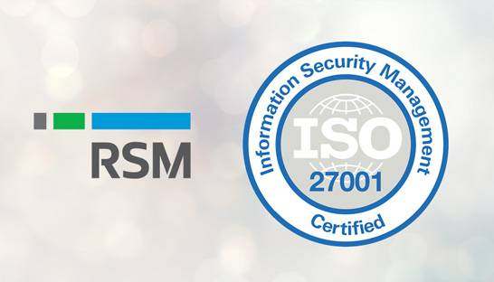 RSM Australia achieves leading information security standard