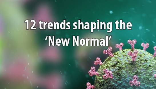 Twelve trends shaping the 'new normal' for organisations