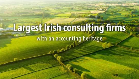 The largest Irish consulting firms with an accounting heritage
