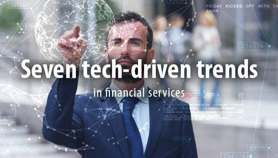 Seven technology innovation trends in financial services