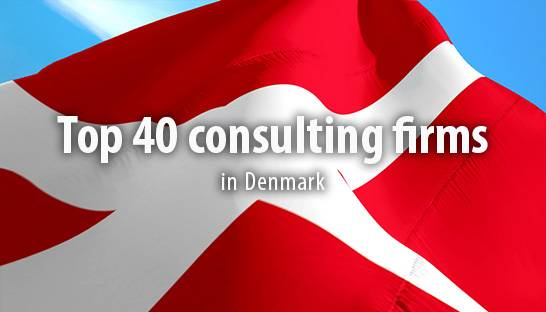 The top 40 consulting firms to work for in Denmark