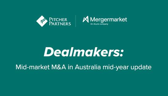 Pitcher Partners and Mergermarket: Mid-market M&A to rebound