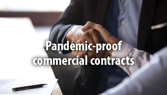 Four provisions for pandemic-proof commercial contracts