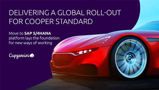 Capgemini helps Cooper Standard with SAP S/4HANA implementation