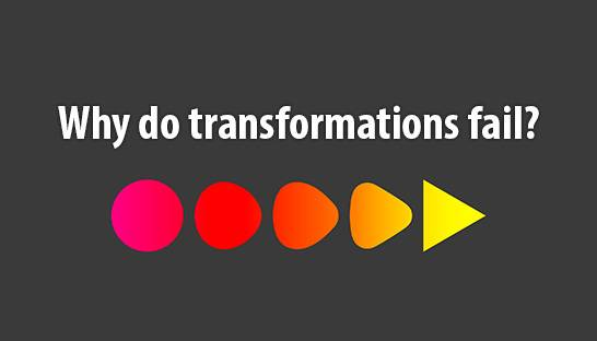 Why transformations fail and practical implementation tips