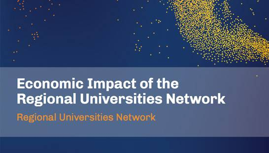 Regional Universities Network contribute $2.4 billion to economy