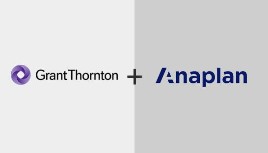 Grant Thornton partners with Anaplan on business performance offering