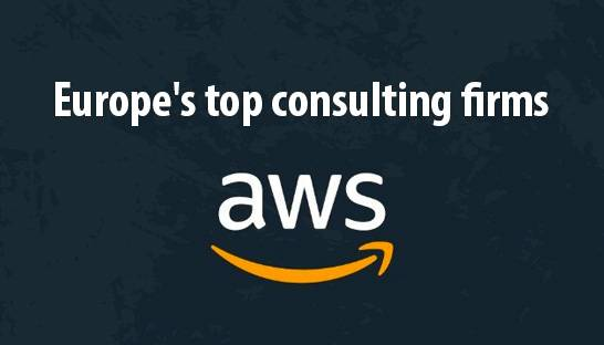 Europe's top consulting firms for AWS solutions and services