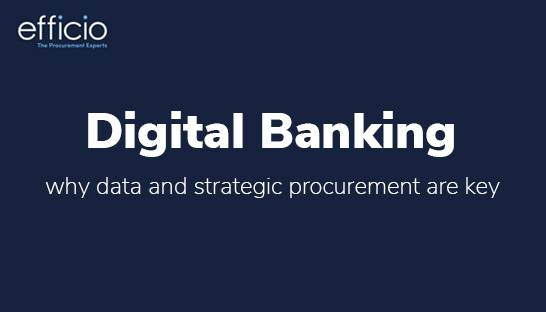 Why data and strategic procurement are key for digital banking