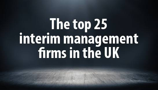 The top 25 interim management firms in the UK