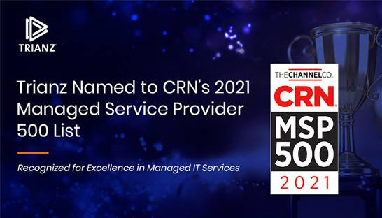 Trianz named to CRN's Managed Services Providers 500 List