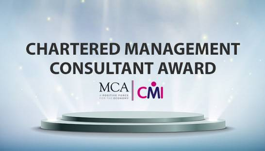 MCA and CMI formally launch Chartered Management Consultant Award