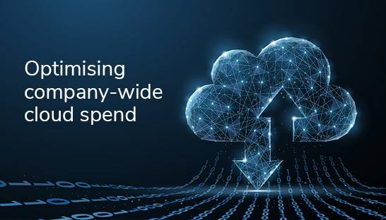 Optimising company-wide cloud spend with a 'cost first' approach