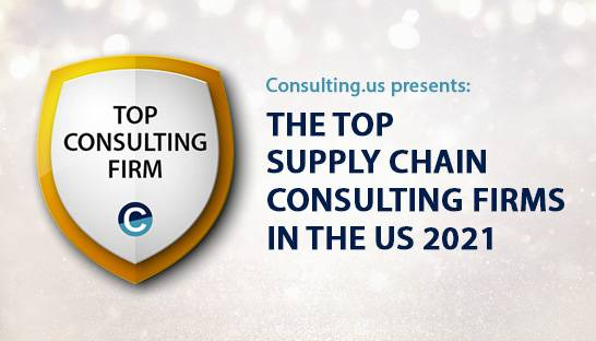 The top supply chain consulting firms in the US for 2021